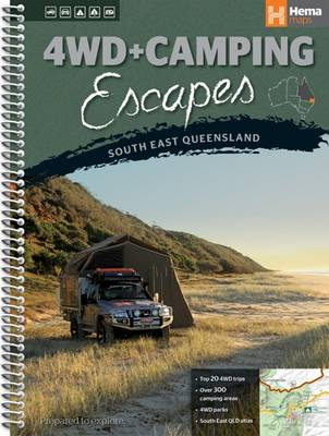 Queensland South East 4WD + Camping Escapes: HEMA.A.DIS53SP (Spiral bound)
