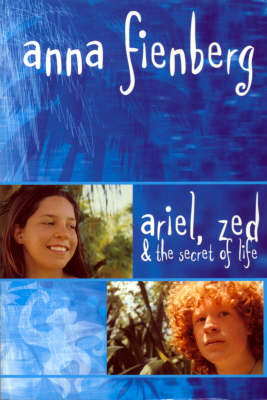 Ariel, Zed and the Secret of Life (Paperback)