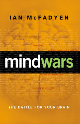 Mind Wars: The Battle for Your Brain (Paperback)