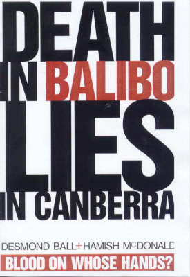Death in Balibo, Lies in Canberra (Paperback)