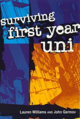 Surviving First Year Uni (Paperback)