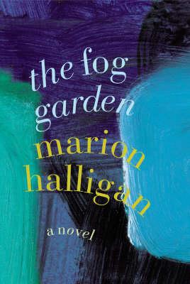 The Fog Garden (Hardback)