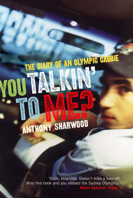 You Talkin' to Me?: The Diary of an Olympic Cabbie (Paperback)