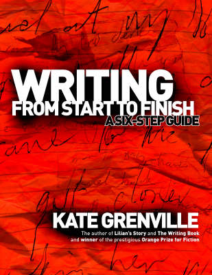 Writing from Start to Finish: A Six-Step Guide (Paperback)