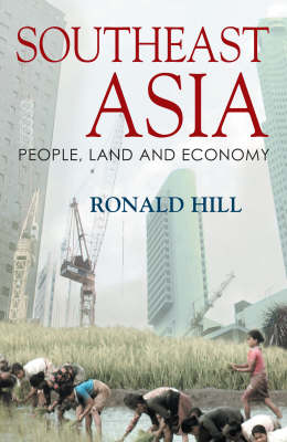 Southeast Asia: People, Land and Economy (Paperback)