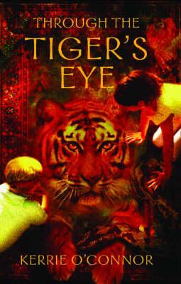Through the Tiger's Eye (Paperback)