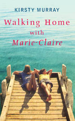 Walking Home with Marie-Claire (Paperback)