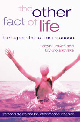 The Other Fact of Life: Taking Control of Menopause (Paperback)