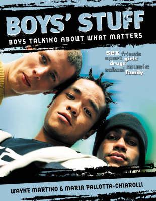 Boys' Stuff: Boys Talking About What Matters (Paperback)