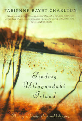 Finding Ullagundahi Island: A Story of Family, Place and Belonging (Paperback)