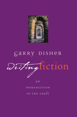 Writing Fiction: An Introduction to the Craft (Paperback)