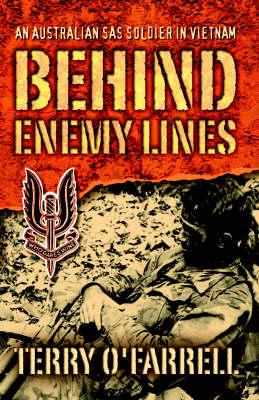 Behind Enemy Lines: An Australian SAS Soldier in Vietnam (Paperback)