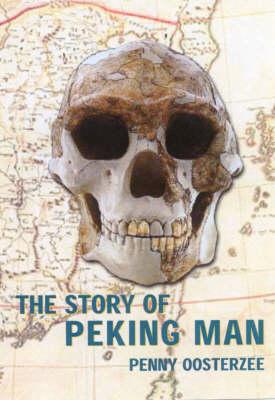The Story of Peking Man (Paperback)
