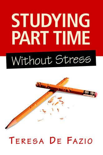 Studying Part Time without Stress (Paperback)