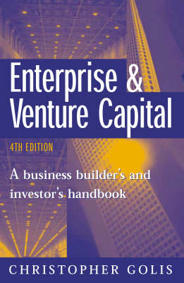 Enterprise and Venture Capital: A Business Builder's and Investor's Handbook (Paperback)