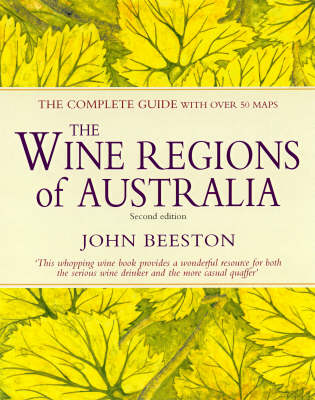 The Wine Regions of Australia: The Complete Guide (Hardback)