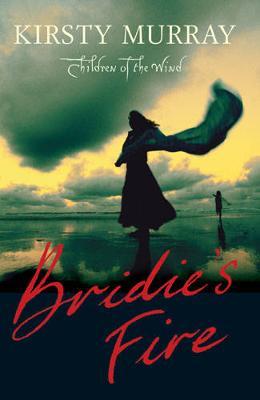 Bridie'S Fire - CHILDREN OF THE WIND 1 (Paperback)