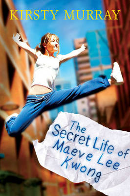 The Secret Life of Maeve Lee Kwong - CHILDREN OF THE WIND 4 (Paperback)