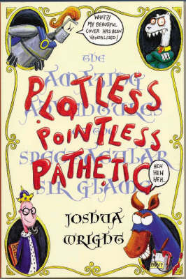 Plotless Pointless Pathetic (Paperback)