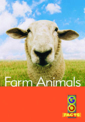 Farm Animals - Go Facts Level 3 (Paperback)