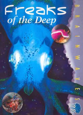 Freaks of the Deep (Paperback)