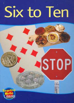 Six to Ten Reader: One to Ten - Targeting Maths Literacy Set 1 (Paperback)