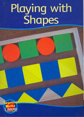 Playing with Shapes Reader: Shapes - Targeting Maths Literacy Set 1 (Paperback)
