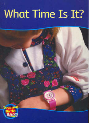 What Time Is It? Reader: Let's Measure - Targeting Maths Literacy Set 1 (Paperback)