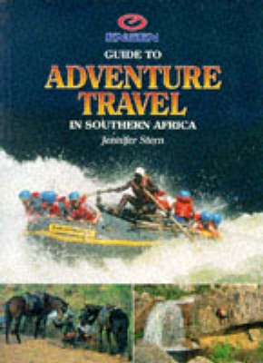 Engen Guide to Adventure Travel in Southern Africa (Paperback)