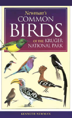 Newman's Birds of the Kruger Park - Southern Africa Green Guide (Paperback)