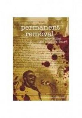 Permanent Removal: Who Killed the Craddock Four? (Paperback)