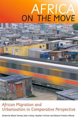 Africa on the Move: African Migration and Urbanisation (Paperback)
