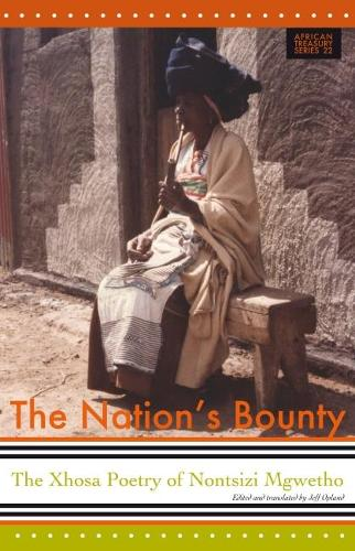 The Nation's Bounty: The Xhosa Poetry of Nontsizi Mgqwetho (Paperback)