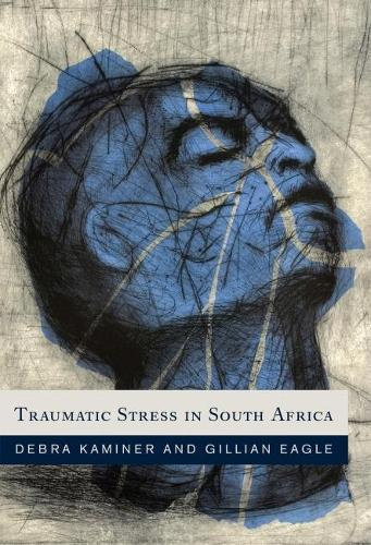 Traumatic stress in South Africa (Paperback)