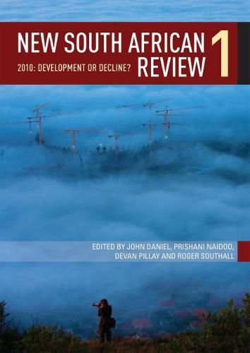 New South African Review 2010: South Africa in Crisis: Development or Decline (Paperback)