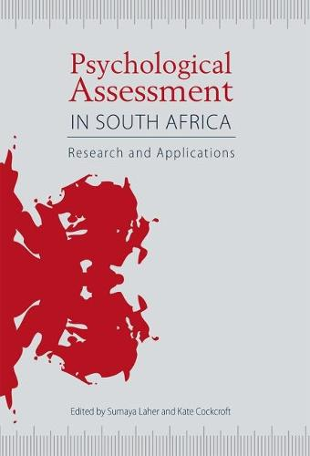 Psychological assessment in South Africa: Research and applications (Paperback)