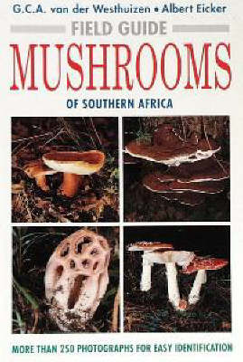 Mushrooms of Southern Africa - Field Guides (Paperback)