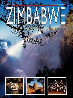 Zimbabwe: the Beautiful Land (Paperback)