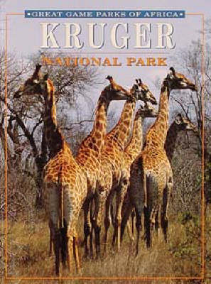 Kruger National Park - Great game parks of Africa (Paperback)
