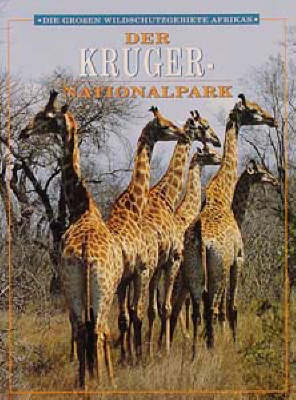 Grossen Wildschutzgebiete Afrikas: Der Kruger-Nationalpark - Great game parks of Africa (Paperback)