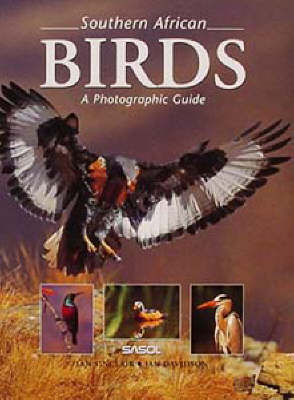 Southern African Birds - a Photographic Guide (Hardback)