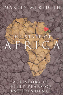 State of Africa: A history of fifty years of independance (Paperback)
