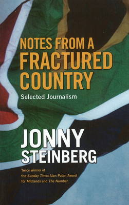 Notes from a Fractured Country: Selected Journalism (Paperback)