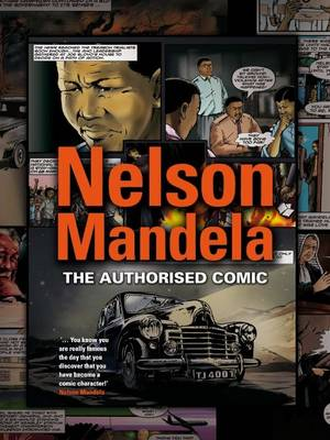 Nelson Mandela: The authorised comic book (Paperback)