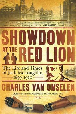 Showdown at the red lion: The life and time of Jack McLoughlin (Paperback)