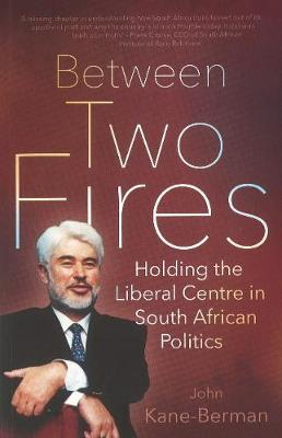 Between two fires: Holding the liberal centre in South African politics (Foam book)
