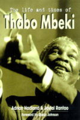 The Life and Times of Thabo Mbeki (Paperback)