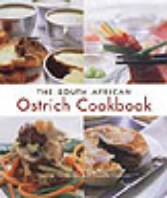 The South African Ostrich Cookbook (Paperback)
