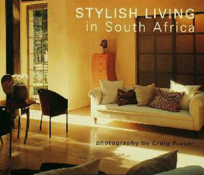 Stylish Living in South Africa (Paperback)