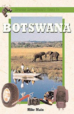 African Adventurer's Guide to Botswana - African Adventurer's Guide S. (Paperback)